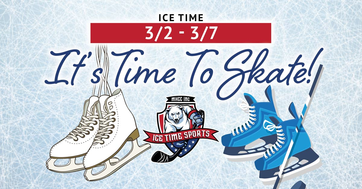 It's Time To Skate! Weekend 3/2 – 3/7