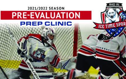 Pre-Evaluations Prep Clinic – 2021/2022 Season