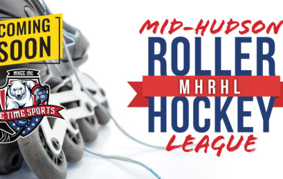 Coming Soon!!! Mid-Hudson Roller Hockey League (MHRHL)