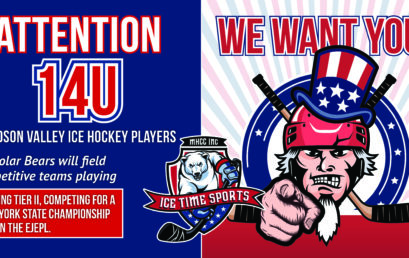 Attention 14U Hudson Valley Ice Hockey Players – WE WANT YOU!