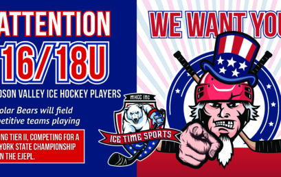 Attention 16/18U Hudson Valley Ice Hockey Players – WE WANT YOU!