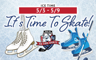 It's Time To Skate! Week of 5/3 – 5/9