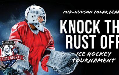 Knock the Rust Off Ice Hockey Tournament