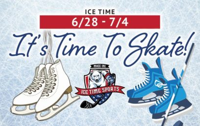 It's Time To Skate! Week of 6/28 – 7/4