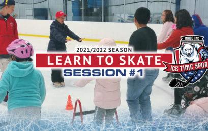 Learn to Skate – 2021-2022 Season – Session #1