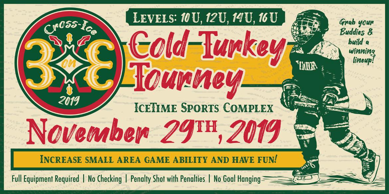 Cold Turkey Tourney – November 29th