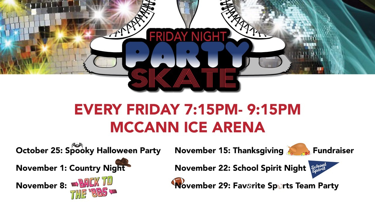 Friday Night Party Skate @ McCann Ice Arena