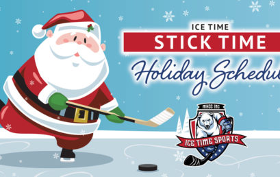 Ice Time Stick Time Holiday Schedule