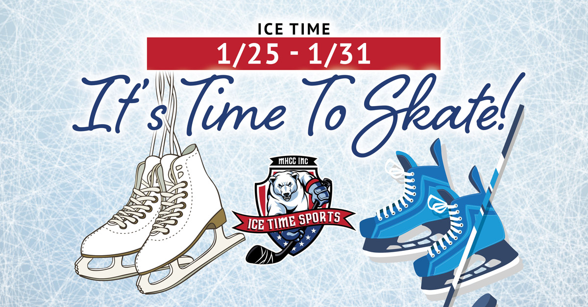It's Time To Skate! Week of 1/25 – 1/31