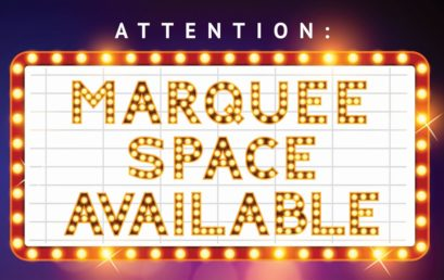 ATTENTION: Marquee Space Available